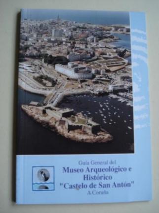 Guía General del Museo Arqueológico e Histórico Castelo de San Antón - A Coruña - Ver os detalles do produto
