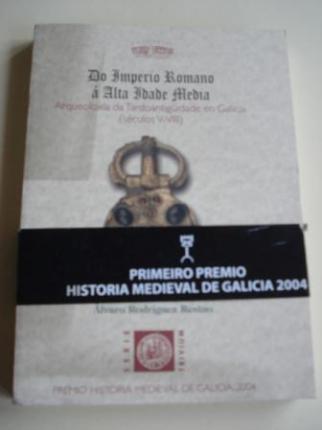 Do Imperio Romano á Alta Idade Media. Arqueoloxía da Tardoantigüidade en Galicia (séculos V-VIII) - Ver os detalles do produto