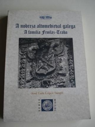 A nobreza altomedieval galega. A familia Froilaz - Traba (Galicia) - Ver os detalles do produto