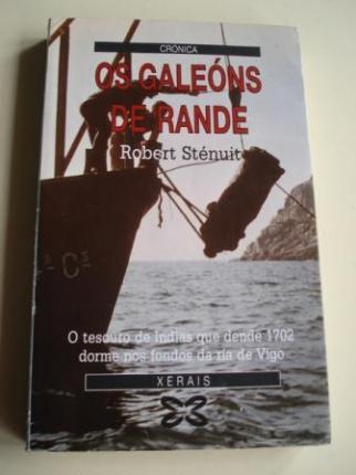Os galeóns de Rande. O tesouro de Indias que dende 1702 dorme nos fondos da ría de Vigo (Galicia) - Ver os detalles do produto