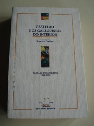 Castelao e os galeguistas do interior. Cartas e documentos 1943-1954 - Ver os detalles do produto