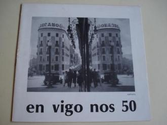 En Vigo nos 50. Catálogo Exposición Saa dos peiraos, 1987 - Ver os detalles do produto
