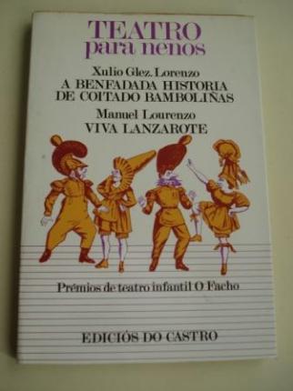 Teatro para nenos. A benfadada historia de Coitado Bamboliñas (Xulio González Lorenzo) / Viva Lanzarote ( Manuel Lourenzo). Premios de teatro infantil O Facho - Ver os detalles do produto
