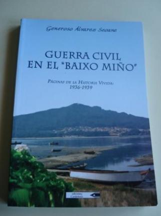 Guerra civil en el Baixo Miño. Páginas de la historia vivida, 1936-1939 - Ver os detalles do produto