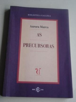As precursoras. Achegas para o estudo da escrita feminina (Galiza 1800-1936) - Ver os detalles do produto