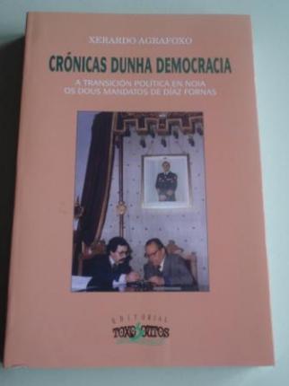 Crónicas dunha democracia. A transición política en Noia. Os dous mandatos de Díaz Fornas - Ver os detalles do produto