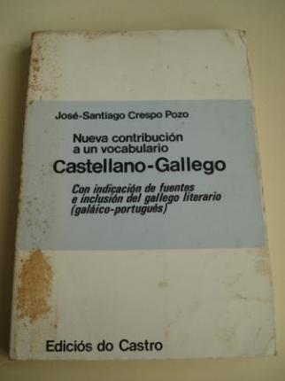 Nueva contribución a un vocabulario Castellano-Gallego. Con indicación de fuentes e inclusión del gallego literario (Galáico-portugués). Tomo IV (Q - Z) - Ver os detalles do produto