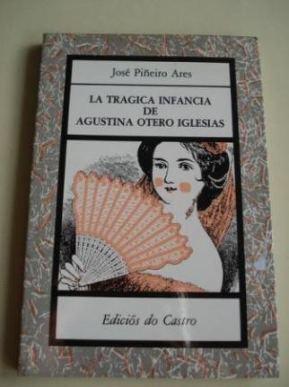 La trágica infancia de Agustina Otero Iglesias (Carolina Otero) - Ver os detalles do produto