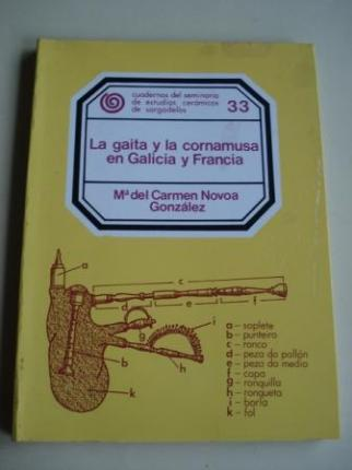 La gaita y la cornamusa en Galicia y Francia. Cuadernos del Seminario de Estudios Cerámicos de Sargadelos. Nº 33 - Ver os detalles do produto
