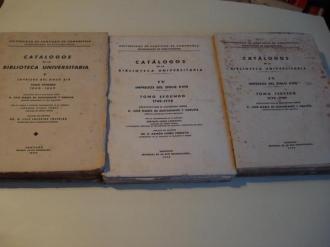 CATÁLOGOS DE LA BIBLIOTECA UNIVERSITARIA.  IV - Impresos del siglo XVIII. Tomo Primero 1700-1748 (Ed. 1954) / Tomo Segundo 1749-1778 (Ed. 1955)/ Tomo Tercero 1779-1799 (Ed. 1956) - Ver os detalles do produto