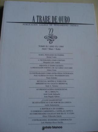 A TRABE DE OURO. Publicación galega de pensamento crítico. Nº 22 - Abril-maio-xuño,1995 - Ver os detalles do produto