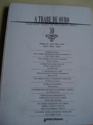 A TRABE DE OURO. Publicación galega de pensamento crítico. Nº 30 - Abril-maio-xuño,1997 - Ver os detalles do produto
