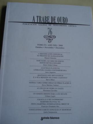 A TRABE DE OURO. Publicación galega de pensamento crítico. Nº 76 - Outubro-novembro-decembo, 20081995 - Ver os detalles do produto