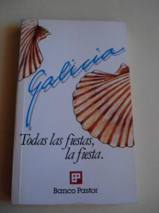 Galicia. Todas las fiestas, la fiesta - Ver os detalles do produto